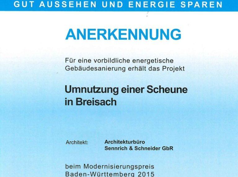 Der Modernisiserungspreis für Sennrich und Schneider für die Umnutzung einer Scheune in Breisach
